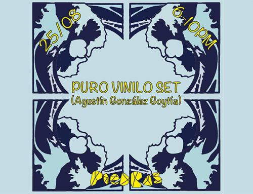 Puro Vinilo Set // Agustin Gonzales Goytía en Piedras galería
