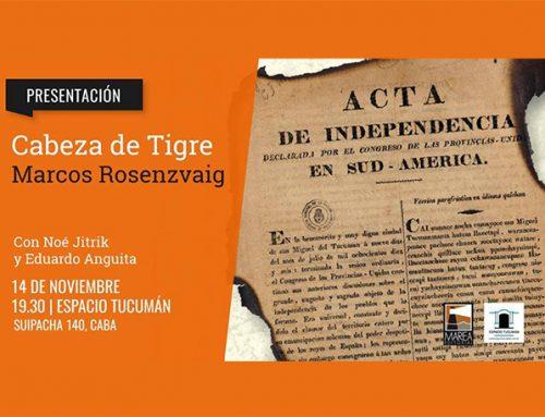 Presentación del libro: Cabeza de Tigre, de Marcos Rosenzvaig