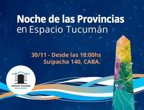 La Noche de las Provincias en Espacio Tucumán