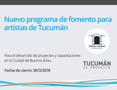 Apoyos Artísticos – Espacio Tucumán 2018.