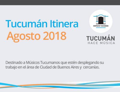 Tucumán Itinera / Agosto