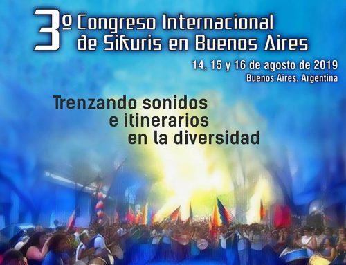3º Congreso Internacional de Sikuris. 14, 15 y 16 de agosto – 9hs