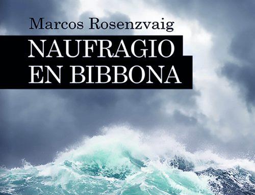Presentación libro: Naufragio en Bibbona. Jueves 8 de agosto – 20hs