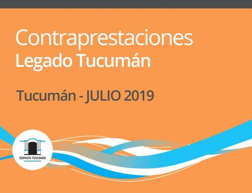 Contraprestaciones Legado Tucumán. Julio 2019.