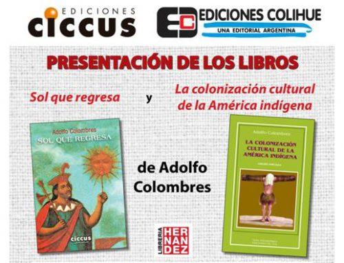 Adolfo Colombres presenta sus últimas publicaciones en Librería Hernández. Jueves 7 de noviembre – 18:30