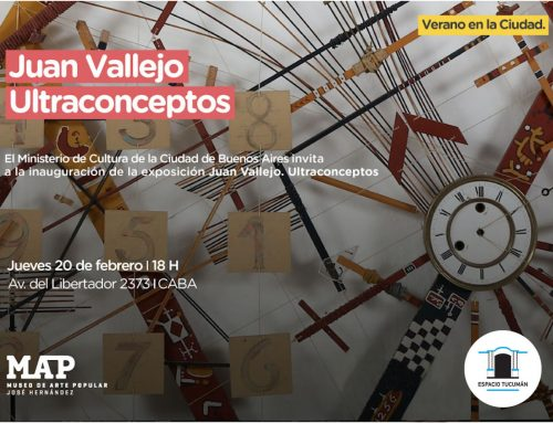 Ultraconcepto de Juan Vallejo en MAP. Hasta el 20 de Abril de 2020 – 18hs