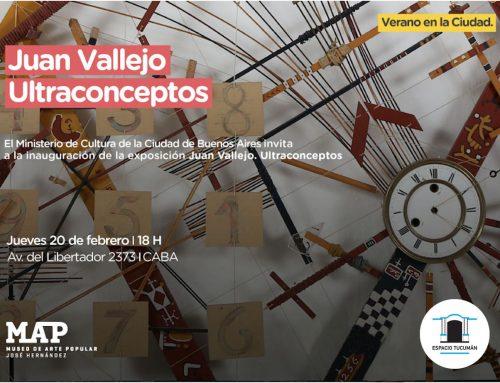 Ultraconcepto de Juan Vallejo en MAP. Jueves 20 de febrero de 2020 – 18hs