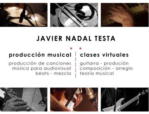 Javier Nadal Testa: clases virtuales de Producción Musical