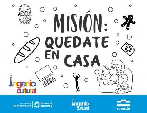 Ingenio Cultural. Misión: Quedate en casa – Talleres gratuitos online