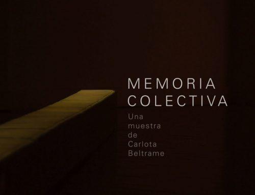 Memoria Colectiva, de Carlota Beltrame en Muntref