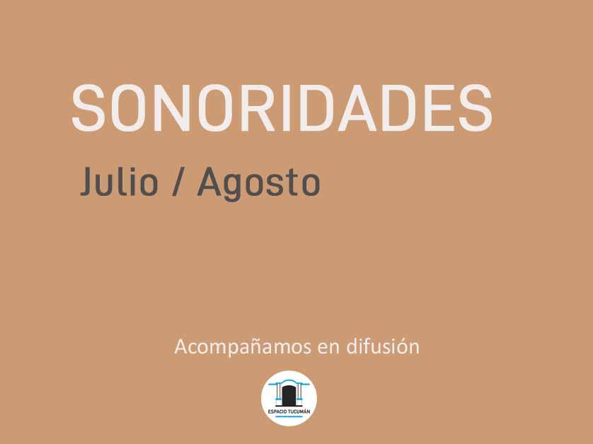 Sonoridades Julio y Agosto